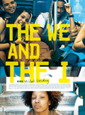 Affiche The We And The I