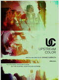 Affiche Upstream Color