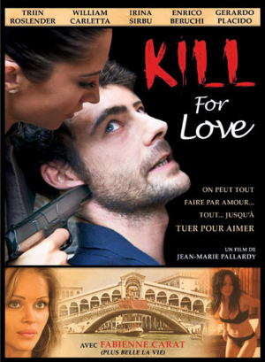 Affiche Kill For Love